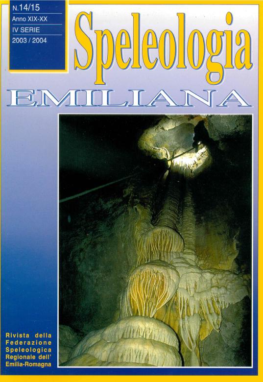 Speleologia Emiliana n° 14/15 - 2003/2004